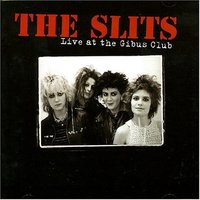 LP Slits: Live At the Gibus Club (LP)