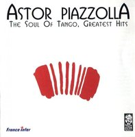 Audio CD Astor Piazzolla: The Soul Of Tango. Greatest Hits