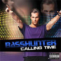 Audio CD Basshunter: Calling Time