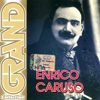 Grand Collection: Enrico Caruso (CD)