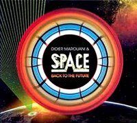Didier Marouani & Space. Back To The Future (CD)