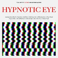 LP Tom Petty & The Heartbreakers: Hypnotic Eye (LP)