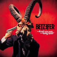 Betzefer. Devil Went Down To The Holy Land (LP + CD)