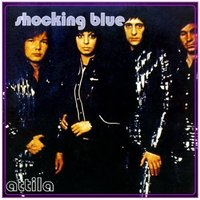Shocking Blue: Attila (LP)