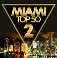 MIAMI Top 50 vol 2 (MP3)