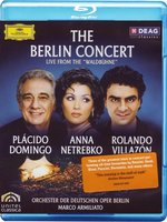 Blu-Ray Placido Domingo; Anna Netrebko; Rolando Villazon: The Berlin Concert (Blu-Ray)