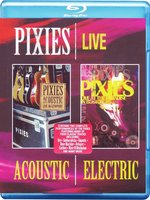 Blu-Ray Pixies: Acoustic & Electric Live (Blu-Ray)