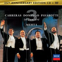 DVD + Audio CD Luciano Pavarotti, Placido Domingo, Jose Carreras, Zubin Mehta: The Three Tenors 25th Anniversary (DVD + Audio CD)