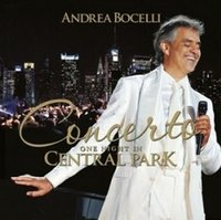 Andrea Bocelli. Concerto: One Night In Central Park (CD)