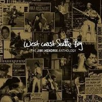 Jimi Hendrix. West coast seattle boy: the anthology (CD)