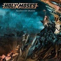 Audio CD Holy Moses. Agony of death