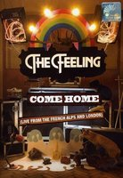 The Feeling. Come Home: Live From The French Alps And London (DVD)