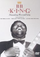 DVD B.B. King: Standing Room Only