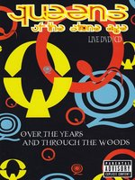 Queens of the Stone Age: Over the Years and through the Wood (DVD + CD)
