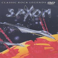 DVD Saxon: Classic Rock Legends
