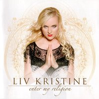 Audio CD Liv Kristine. Enter my religion
