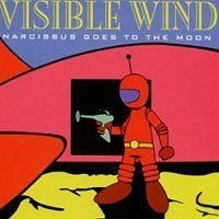 Audio CD Visible Wind – Narcissus Goes To The Moon