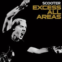 Audio CD Scooter. Excess All Areas
