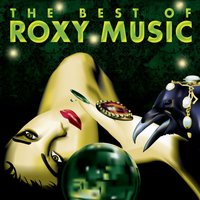 Roxy Music. The Best Of Roxy Music (CD)