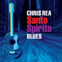Audio CD Chris Rea. Santo Spirito Blues