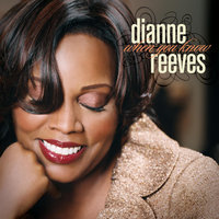 Dianne Reeves. When You Know (CD)