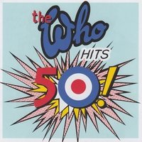 Audio CD The Who. Hits 50!