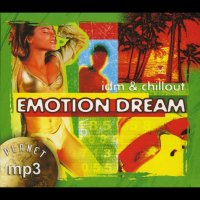 MP3 (CD) Emotion Dream. Idm & Chillout