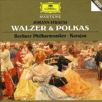 Herbert von Karajan. Strauss: Walzer & Polkas