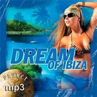 Audio CD Dream Of Ibiza