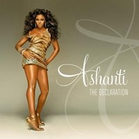 Ashanti: The Declaration (CD)