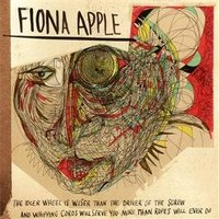 Audio CD Fiona Apple. The Idler Wheel Is Wiser Than the Driver