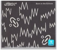 The Chemical Brothers. Born In The Echoes (CD)