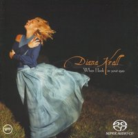 SACD (Super Audio CD) Diana Krall. When I Look In Your Eyes
