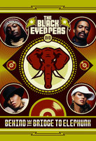 DVD The Black Eyed Peas: Behind The Bridge To Elephunk