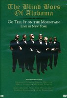 DVD Blind Boys Of Alabama: Go Tell It On The Mountain, Live In New York
