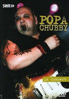 DVD Popa Chubby. In Concert