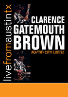 DVD Clarence Gatemouth Brown: Austin City Limits - Live