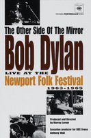 DVD Bob Dylan: The Other Side Of The Mirror / The Other Side of the Mirror: Bob Dylan at the Newport Folk Festival (1963-1965)