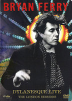 DVD Bryan Ferry: Dylanesque Live