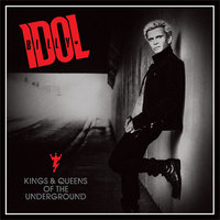 Billy Idol. Kings & Queens Of The Underground (CD)