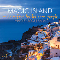 Audio CD Magic Island vol. 6. Music For Balearic People. Mixed By Roger Shah (2 CD)