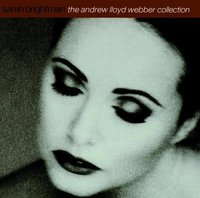 Sarah Brightman. The Andrew Lloyd Webber collection (CD)