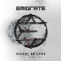 LP Emigrate. Silent So Long (LP)