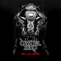 Audio CD Channel Zero. Kill All Kings