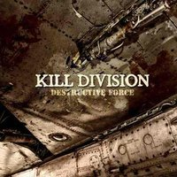 Audio CD Kill Division. Destructive Force