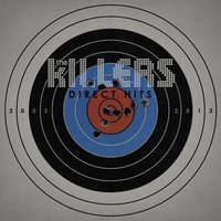 Audio CD The Killers. Direct hits (2003-2013)