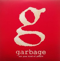 LP Garbage. Not Your Kind Of People (LP)