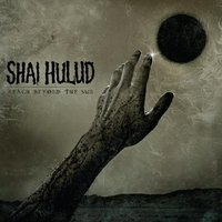 Audio CD Shai hulud. Reach beyond the sun