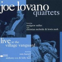 Joe Lovano Quartets. Live At The Village Vanguard Volume 1 (2 LP)