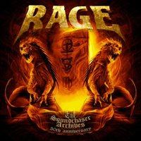 Rage. The soundchaser archives. 30th anniversary (2 CD)
